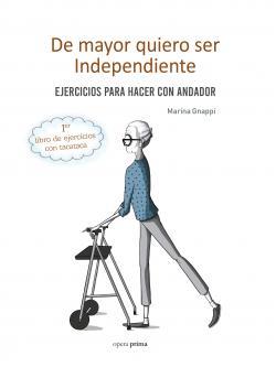 De mayor quiero ser independiente