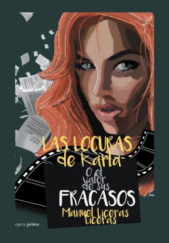 Portada del libro Las locuras de Karla o el valor de sus fracasos