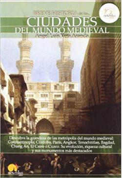 Portada del libro Breve historia de las ciudades medievales