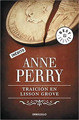 Portada del libro Traición en Lisson Grove (Inspector Thomas Pitt 26)