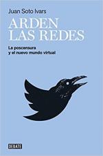 Portada del libro Arden las redes: La postcensura y el nuevo mundo virtual