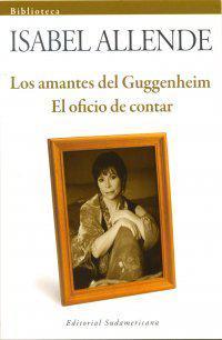 Los amantes del Guggenheim / El oficio de contar