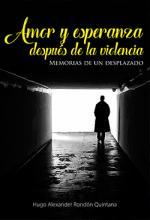 Portada del libro Amor y esperanza después de la violencia