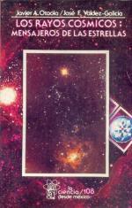 Portada del libro Los rayos cósmicos: mensajeros de las estrellas