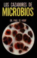 Portada del libro Los cazadores de microbios