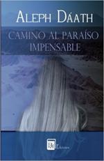 Portada del libro Camino al Paraíso Impensable