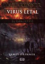 Portada del libro Virus letal (Maze Runner)