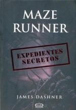 Portada del libro Expedientes secretos (Maze Runner)