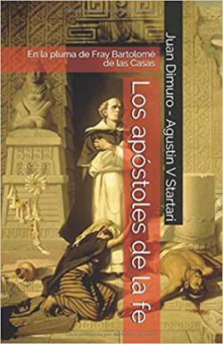 Portada del libro Los apóstoles de la fe: En la pluma de Fray Bartolomé de las Casas