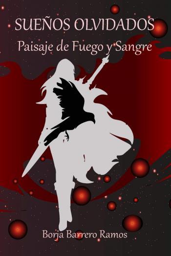 Paisaje de Sangre y fuego (Sueños olvidados 1)