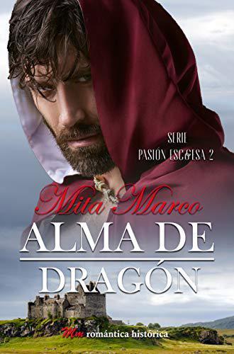 Portada del libro Alma de dragón (Pasión escocesa nº 2)