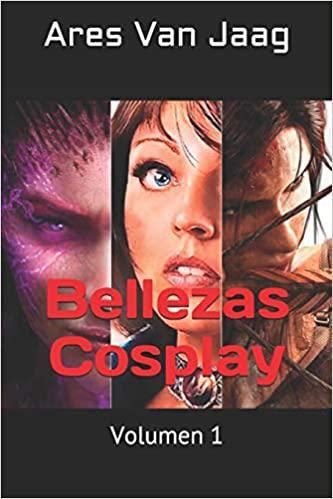 Portada del libro Bellezas Cosplay: Volumen 1