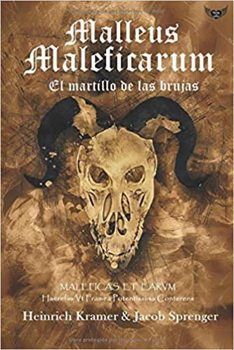 Portada del libro Malleus Maleficarum: El martillo de las brujas