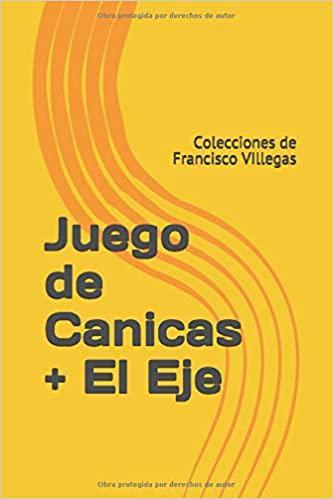 Portada del libro Juego de Canicas + El Eje