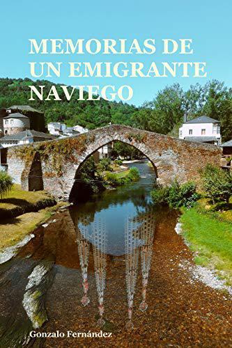 Portada del libro Memorias de un emigrante naviego