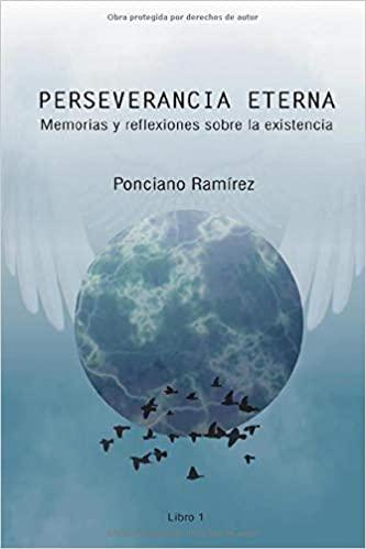 Portada del libro Perseverancia eterna: Memorias y reflexiones sobre la existencia