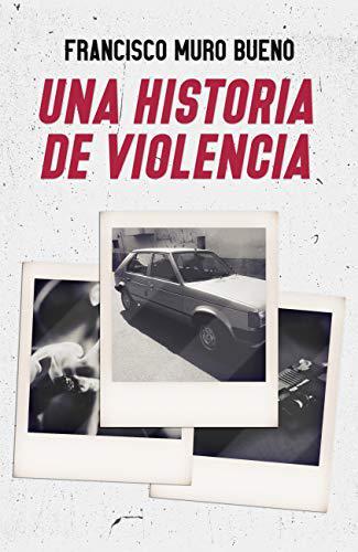Portada del libro Una historia de violencia