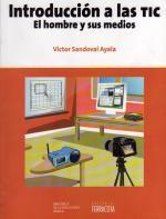 Portada del libro Introducción a las TIC. El hombre y sus medios