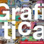 Portada del libro Grafitica: Gráfica Popular Costarricense
