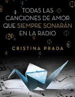 Portada del libro Todas las canciones de amor que siempre sonarán en la radio