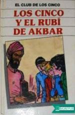 Portada del libro Los cinco y el rubi de Akbar