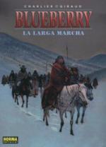 Portada del libro El teniente Blueberry: La larga marcha