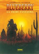 Portada del libro El teniente Blueberry: La tribu fantasma