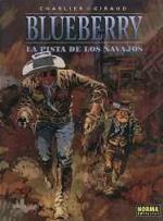 Portada del libro El teniente Blueberry: La pista de los navajos