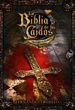 Portada del libro La Biblia de los Caídos. Tomo 1 del testamento de Sombra.