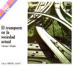 Portada del libro El transporte en la sociedad actual