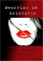 Portada del libro Labios de caramelo (Memorias de Edimburgo 1)