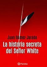 Portada del libro La historia secreta del señor White