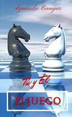 Portada del libro El Juego: Tú y Él
