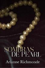 Portada del libro Sombras de Pearl. Matices de Pearl 1