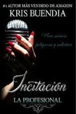 Portada del libro Incitación. Trilogía La Profesional 1