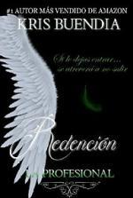 Portada del libro Redención. Trilogía La Profesional 3