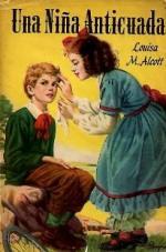 Portada del libro Una niña anticuada