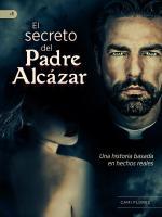 Portada del libro El secreto del padre Alcázar