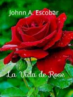Portada del libro La vida de Rose