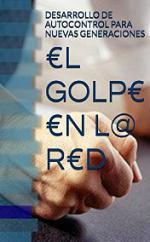 Portada del libro €L GOLP€ €N L@ R€D