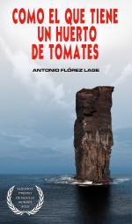Portada del libro Como el que tiene un huerto de tomates