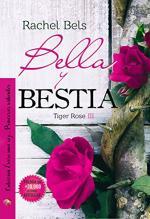 Portada del libro Bella y bestia. Tiger Rose 3