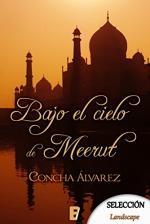 Portada del libro Bajo el cielo de Meerut
