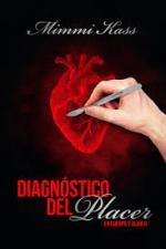 Portada del libro Diagnostico del placer. Serie En cuerpo y alma 2
