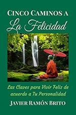 Portada del libro Cinco caminos a la felicidad