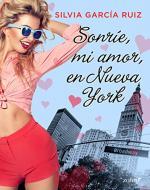 Portada del libro Sonríe, mi amor, en Nueva York