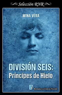 Portada del libro División seis: Príncipes de hielo