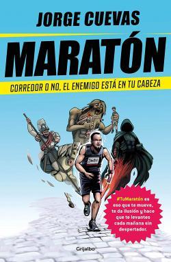Portada del libro Maratón: Corredor o no, el enemigo está en tu cabeza