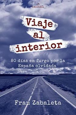 Portada del libro Viaje al interior: 80 días en furgo por la España olvidada