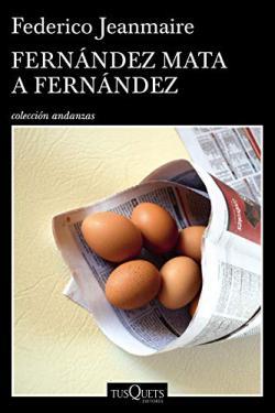 Portada del libro Fernández mata a Fernández